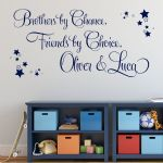 Brothers by Chance, Friends by Choice Personalised Wall sticker / decal (1)